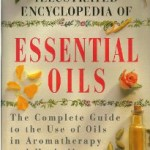 The Illustrated Encyclopedia of Essential Oils book cover
