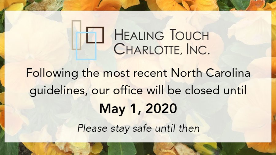 Healing Touch office is closed until May 1, 2020